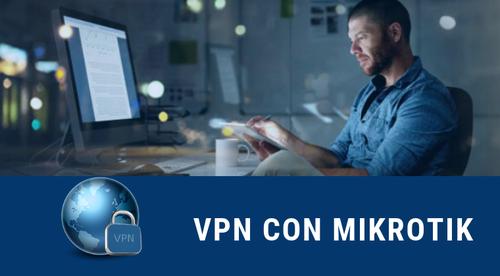 VPN L2TP/IPSEC con Mikrotik